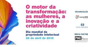 mulheres na inovação propriedade intelectual pme magazine